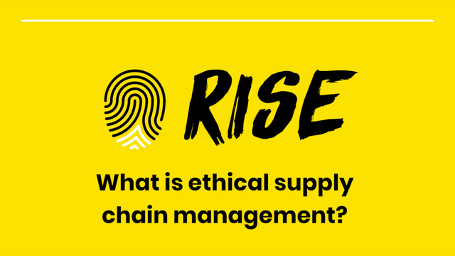 Ethical Supply Chain Management