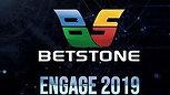Video Betstone Engage 2019