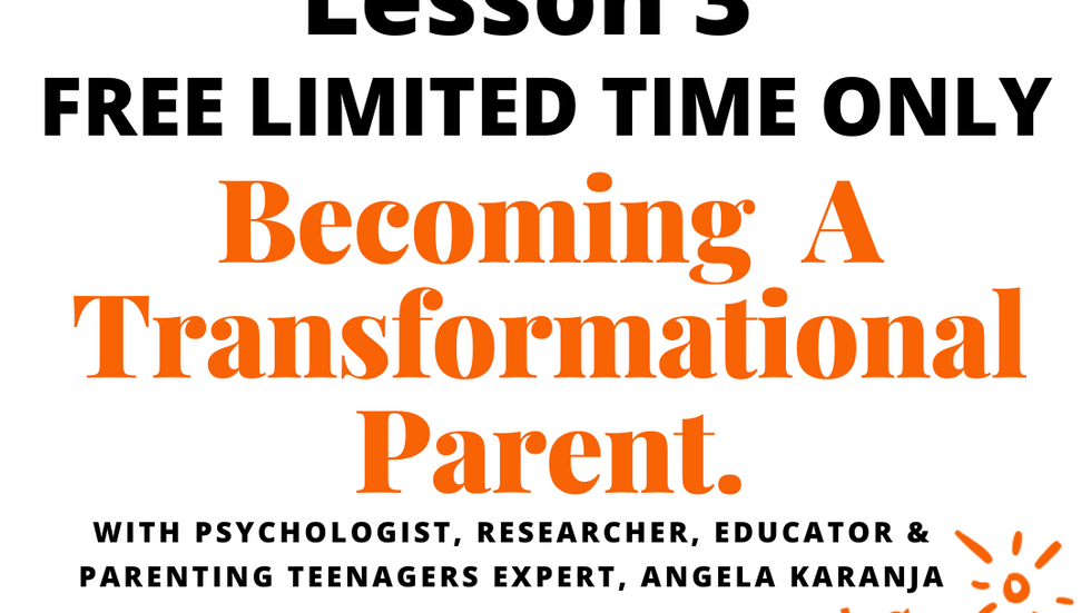 Lesson 3 Transformational Parenting
