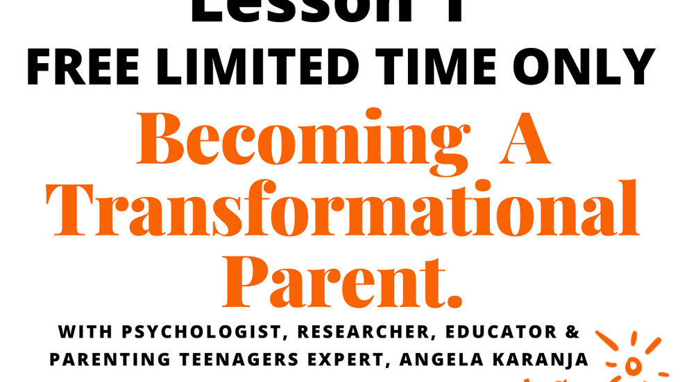 Lesson 1 Transformational Parenting
