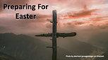 Preparing For Easter (4/4/20)