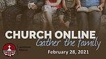 02/28/2021 Worship Service