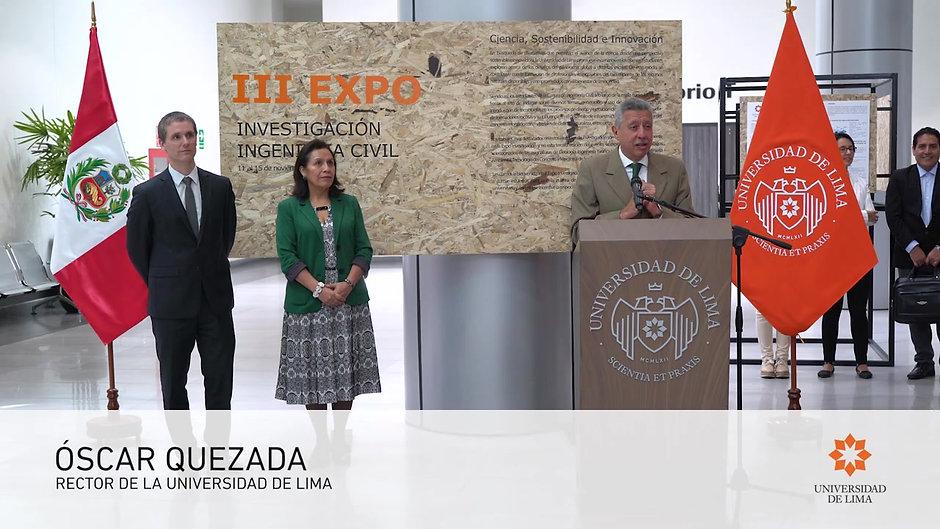 ULIMA - Rector Óscar Quezada inauguró la III Expo Investigación de Ingeniería Civil