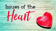 """""""Issues of the Heart"""""""