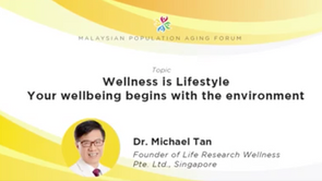 Wellness is Lifestyle - Your wellbeing begins with the environment Wellness is Lifestyle - Your wellbeing begins with the environment -- Dr. Michael Tan