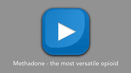 Methadone - the most versatile opioid