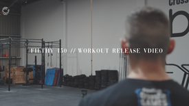 CrossFit Filthy 150 - Workout Announcement