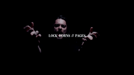 Lock Horns - Pages (Official Music Video)