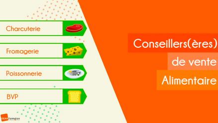 Conseillers(ères) de vente alimentaire