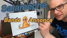 Bande-Annonce : Salamèche niv3