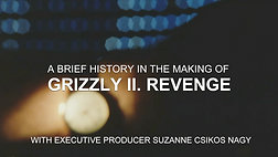 A Brief History in the Making of Grizzly II. Revenge