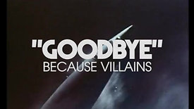 Because Villains - Goodbye Lyric Video (15 Seconds)