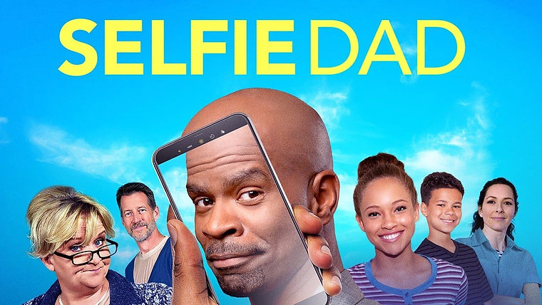 "Summer at the Movies - ""Selfie Dad"""