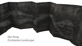 Qin Feng, Civilization Landscape | The Art Blog