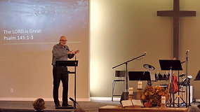 Church Service: Psalm 145 (September 5, 2021)