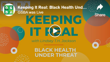 Keeping It Real: Black Health Under Threat