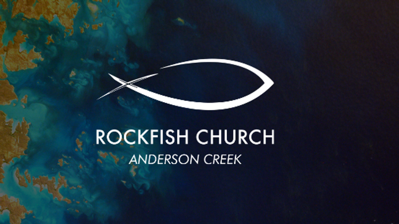 RockFish Church Anderson Creek