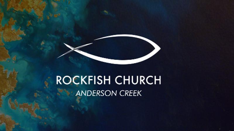 RockFish Church Anderson Creek