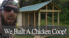 We Built A Chicken Coop (Extended Version)