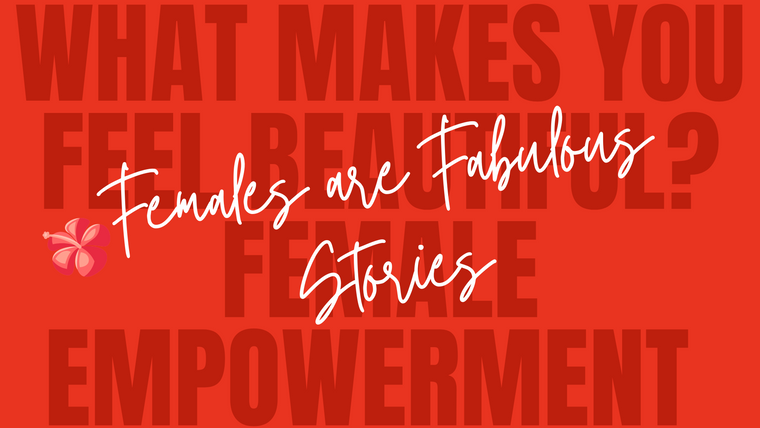 Females are Fabulous Stories