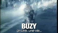 Buzy, un live, une vie