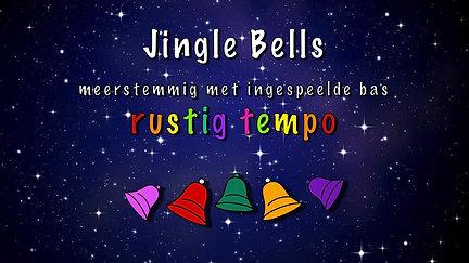 Jingle Bells meerstemmig langzaam met bas