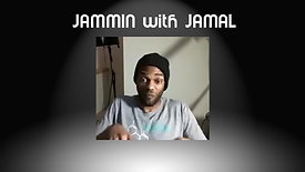 Jammin With Jamal