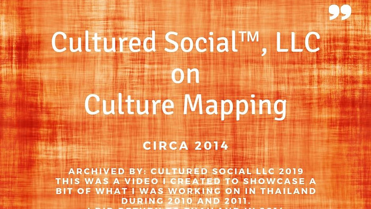 Cultured Social on Culture Mapping - Thailand
