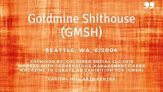 GoldMineShitHouse
