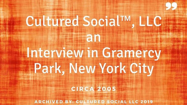 Gramercy Park Interview