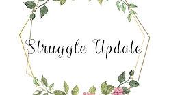 Struggle Update