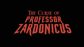 The Curse of Professor Zardonicus | Official Teaser Trailer