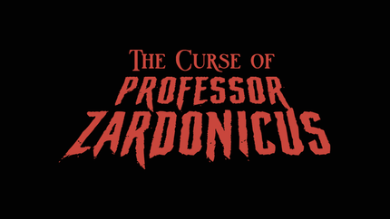 The Curse of Professor Zardonicus | Official Teaser Trailer