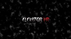 ElevatorVR Trailer