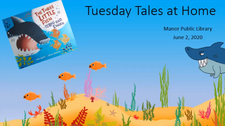 Tuesday Tales at Home - June 2,2020