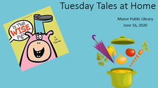 Tuesday Tales at Home - June 16, 2020