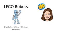 Bright Builders at Home - Robots - May 2020