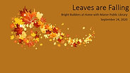 Leaves are Falling
