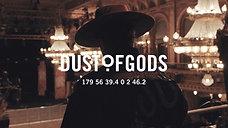DUST OF GODS - Suite 431