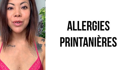 Mes allergies printanières: ce que je prends