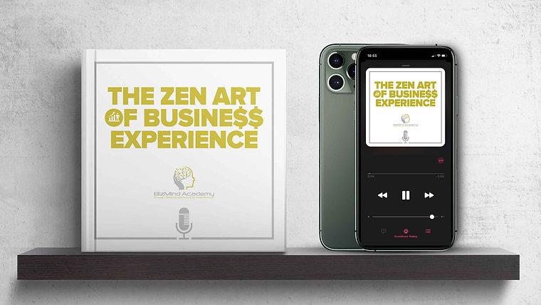 The Zen Art of Business Experience