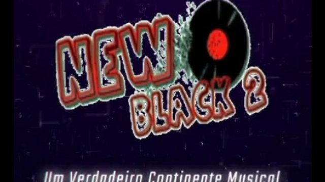 New Black 2 - Um Verdadeiro Continente Musical