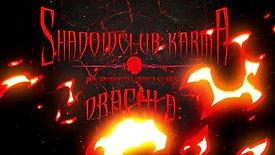 ShadowClub Karma: The Animated Series