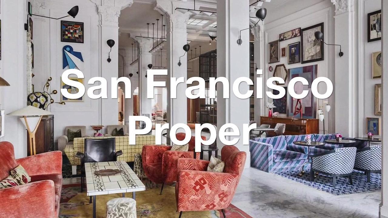 Proper Hotels San Francisco
