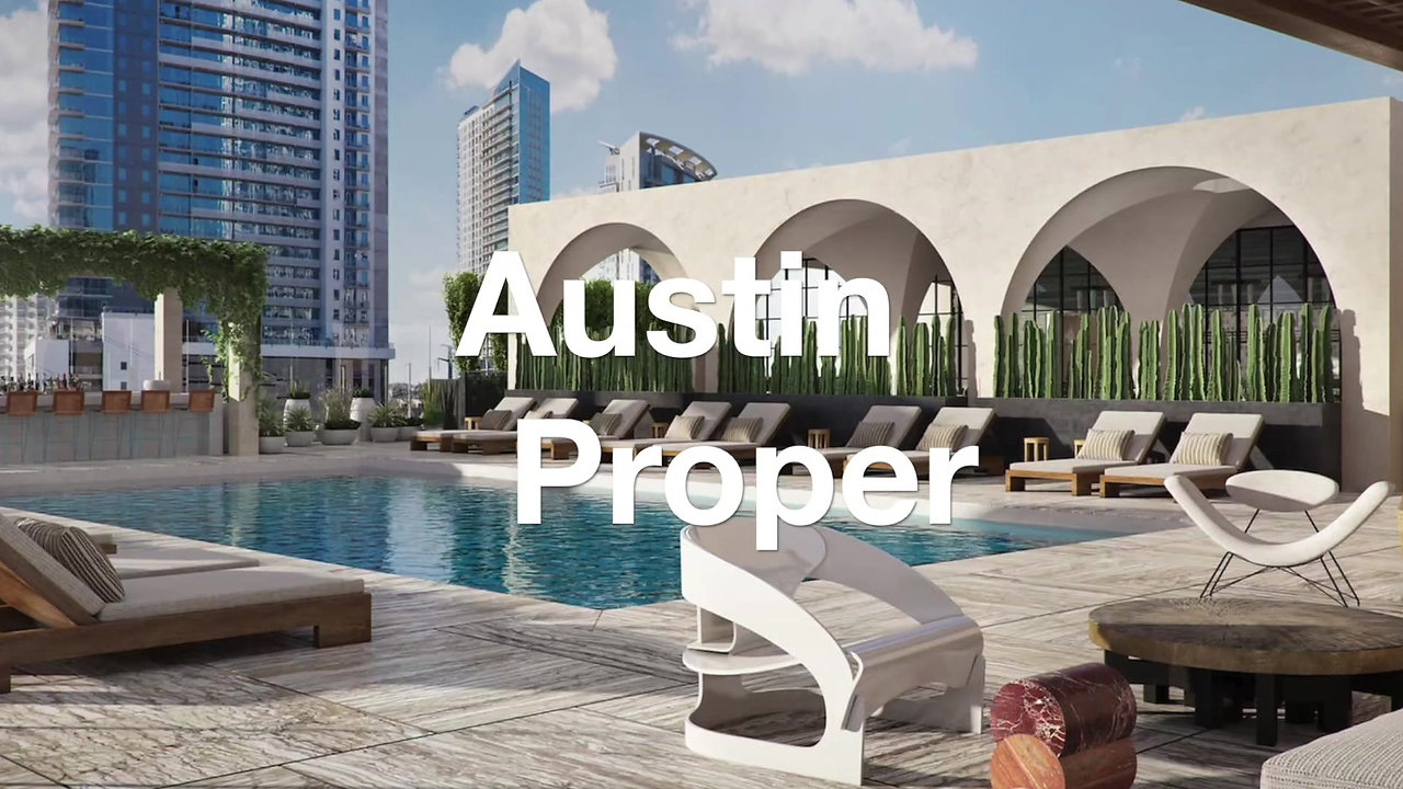 Proper Hotels Austin