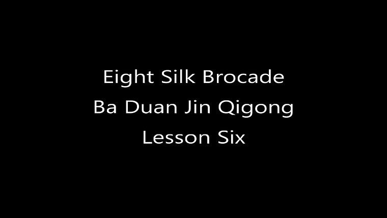Eight Silk Brocade - Lesson Six
