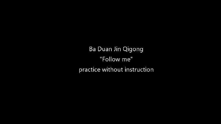 Eight Silk Brocade - Follow me practice
