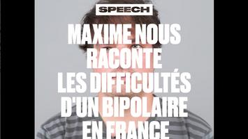 Le Speech de Maxime Perez Zitvogel, bipolaire