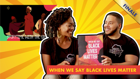 Storytime with the Griots- When We Say Black Lives Matter