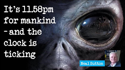 VIDEO  11.58pm FOR MANKIND - AND THE CLOCK IS TICKING